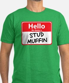 Hello My Name is Stud Muffin T