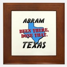 abram texas - been there, done that Framed Tile