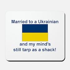 Married To A Ukrainian Mousepad