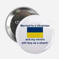 """Married To A Ukrainian 2.25"""" Button"""