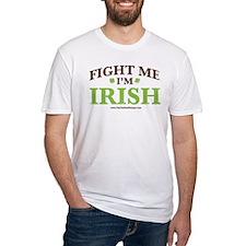 Fight Me I'm Irish Shirt