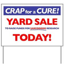 TODAY! Yard Sign
