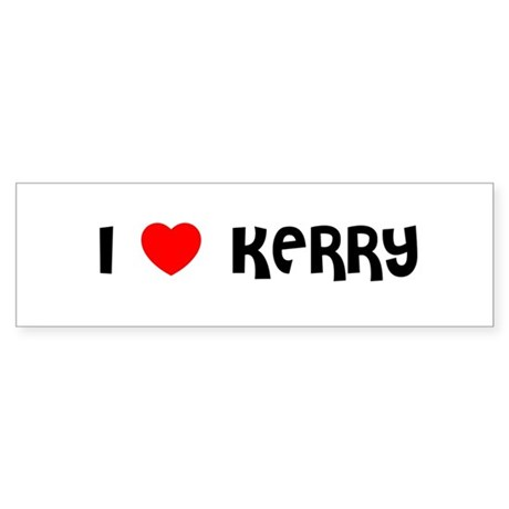 I LOVE KERRY Bumper Sticker