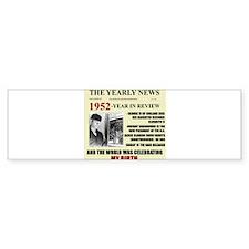 1952-BIRTH Bumper Bumper Sticker
