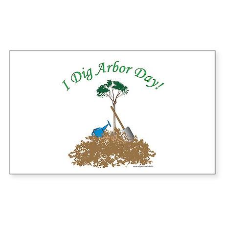 I Dig Arbor Day Rectangle Sticker