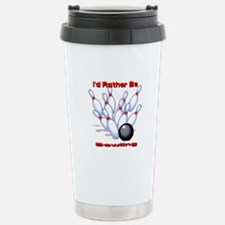 I'd Rather Be Bowling Travel Mug