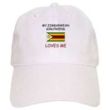 My Zimbabwean Girlfriend Loves Me Baseball Cap