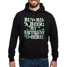 Buy Me a Beer Irish Birthday Hoodie