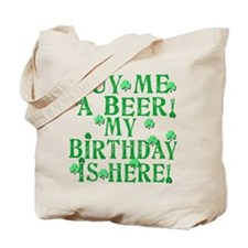 Buy Me a Beer Irish Birthday Tote Bag