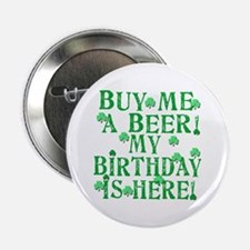 "Buy Me a Beer Irish Birthday 2.25"" Button"