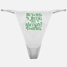 Buy Me a Beer Irish Birthday Classic Thong