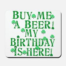 Buy Me a Beer Irish Birthday Mousepad