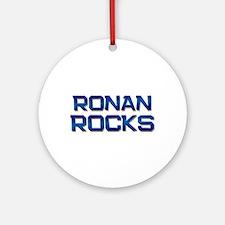 ronan rocks Ornament (Round)