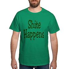 Shite Happens T-Shirt