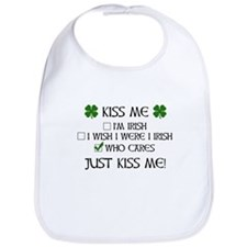 Who Cares, Just Kiss Me Bib