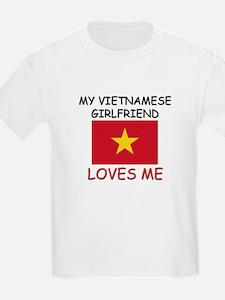 My Vietnamese Girlfriend Loves Me T-Shirt