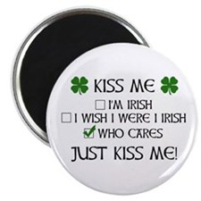 "Who Cares, Just Kiss Me 2.25"" Magnet (100 pack)"
