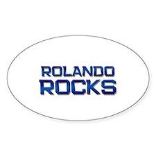 rolando rocks Oval Decal