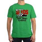So Little Time, Space & Money Men's Fitted T-Shirt
