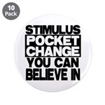 "Stimulus 3.5"" Button (10 pack)"