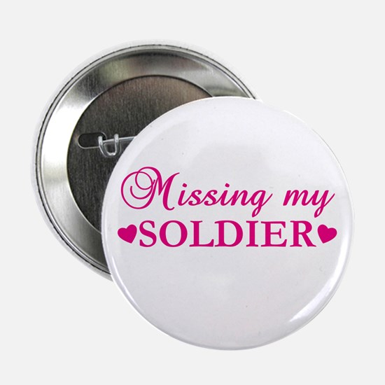 "Missing My Soldier (pink) 2.25"" Button"