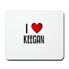 I LOVE KEEGAN Mousepad