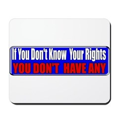 Know Your Rights Mousepad