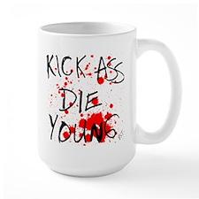 Kick Ass, Die Young Mug