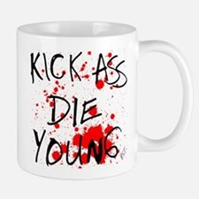 Kick Ass, Die Young Mug