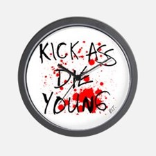 Kick Ass, Die Young Wall Clock