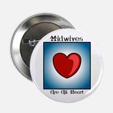 Midwives Are All Heart Button