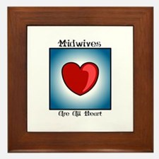Midwives Are All Heart Framed Tile