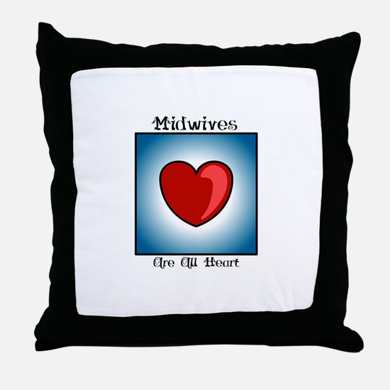 Midwives Are All Heart Throw Pillow