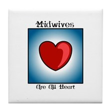 Midwives Are All Heart Tile Coaster