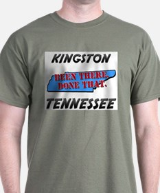 kingston tennessee - been there, done that T-Shirt