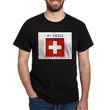 My Swiss Girlfriend Loves Me T-Shirt