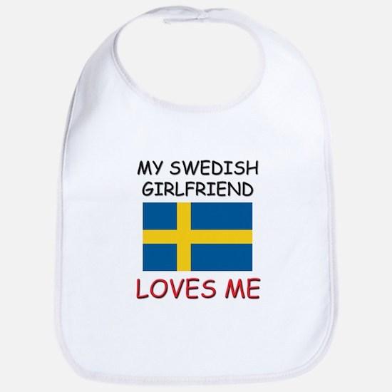 My Swedish Girlfriend Loves Me Bib