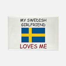 My Swedish Girlfriend Loves Me Rectangle Magnet