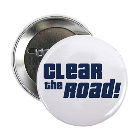 "Clear the Road 16th Birthday 2.25"" Button"