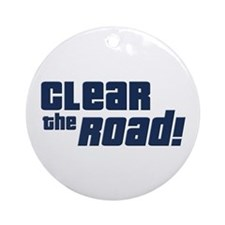 Clear the Road 16th Birthday Ornament (Round)