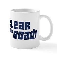 Clear the Road 16th Birthday Small Mug