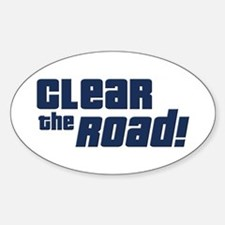 Clear the Road 16th Birthday Oval Decal