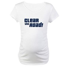Clear the Road 16th Birthday Shirt