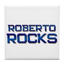 roberto rocks Tile Coaster