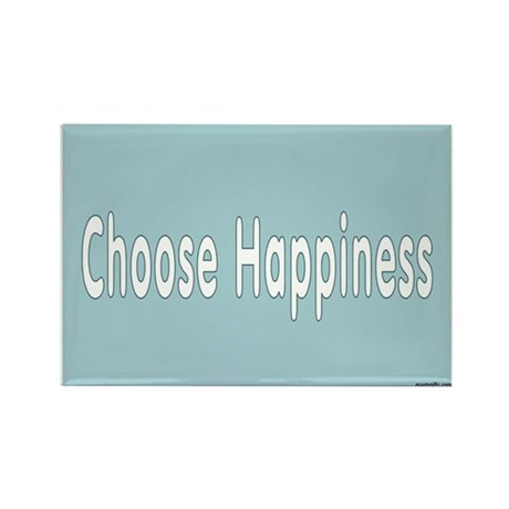 Choose To Be Happy Rectangle Magnet