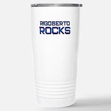 rigoberto rocks Stainless Steel Travel Mug
