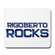 rigoberto rocks Mousepad