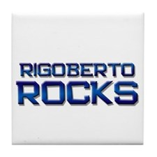 rigoberto rocks Tile Coaster