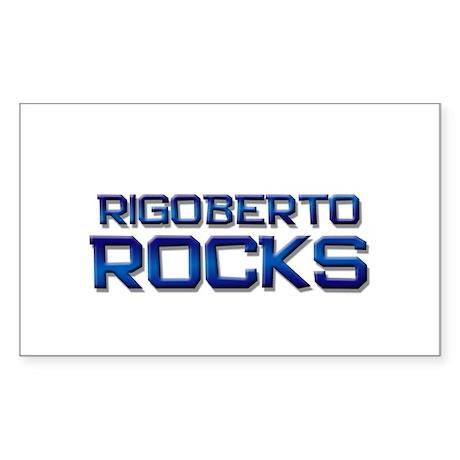 rigoberto rocks Rectangle Sticker