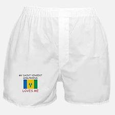 My Saint Vincent Girlfriend Loves Me Boxer Shorts